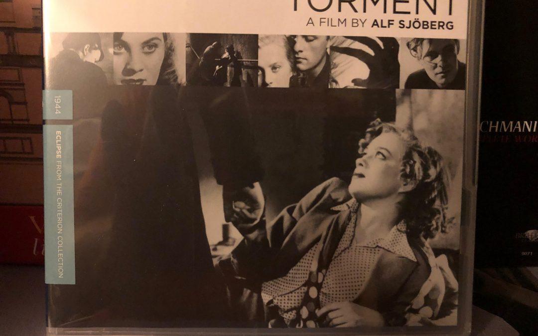 Torment.  Directed by Alf Sjoberg.  Screenplay by Ingmar Bergman. (Sweden, 1944)